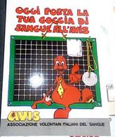 AVIS ILLUSTRATA BENNY Oggi Porta La Tua Goccia Di Sangue All'avis N1990 IB6714 - Red Cross
