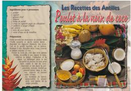 GUADELOUPE: Recette De Cuisine: POULET A LA NOIX DE COCO  N° G.180 (neuve) - Küchenrezepte