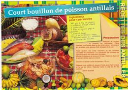 MARTINIQUE : Recette De Cuisine:  COURT BOUILLON DE POISSON ANTILLAIS    N° MART  M-209 (neuve) - Küchenrezepte