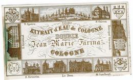 Approx.  1835  à 1840 1 Etiquette (porceleinkaartje)  D'Eau De Cologne Jean Marie Farina  Köln,  Voorloper Van  4711 - Profumeria Antica (fino Al 1960)