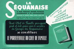Buvard LA SEQUANAISE PUISSANT GROUPE FRANCAIS D'ASSURANCES ET DE CAPITALISATION  SUPERBE - Bank & Insurance