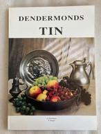 Dendermonds TIN - 1994 - DENDERMONDE - 500 Ex. - Stroobants - Dangis - Tinnegieters - Tinnegieterij - Geschichte