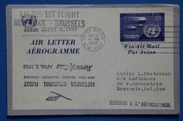 P4 ETATS UNIS NATIONS UNIES BEL  AEROGRAMME RARE 1958 FIRST FLY NEW YORK POUR  BRUSSELS BELGIQUE + AFFRANCH. PLAISANT - Brieven En Documenten