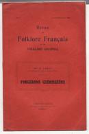 FORGERONS GUERISSEURS De Melle C. LEROY 1936 REVUE DE FOLKLORE FRANCAIS ET COLONIAL N°1 - Autographed