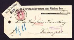 1902 Kofferetikette Der Kriegsmaterialverwaltung, Bern Mit 1 Fr. Einzelfrankatur Nach Frauenfeld. - Briefe U. Dokumente