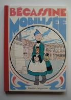 Album Bécassine Mobilisée - Editions Gauthier-Languereau - Dépôt Légal : Janvier 1991 - Bécassine