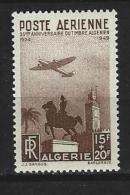 """Algerie Aerien YT 13 (PA) """" Anniversaire Du Timbre Algérien """" 1949 Neuf** - Poste Aérienne"""