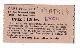 """Ticket """"Cars Philibert"""" Lyon - Partie à Remettre Pour Retirer Le Colis - Prix 15 Fr - Other"""
