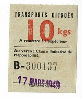 """Ticket """"Transports Citroën"""" - Bagage 10 Kgs - 17 Mars 1949 - Other"""
