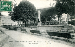 CPA - ENGHIEN-LES-BAINS - CASINO - JARDIN DES ROSES - LE KIOSQUE - Enghien Les Bains