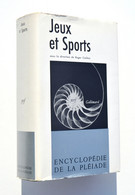 Jeux Et Sports - La Pléiade, 1967 - Direction De Roger Caillois - La Pléiade