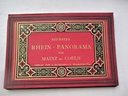 Neuestes RHEIN - PANORAMA Von MAINZ Bis COELN - Verlag Von Blumlein & Co FRANKFURT A / M - 15 Feuillets - Dépliants Touristiques
