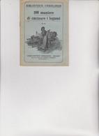 BIBLIOTECA CASALINGA SONZOGNO .  1927 -  100 MANIERE DI CUCINARE  I  LEGUMI - House & Kitchen