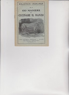 BIBLIOTECA CASALINGA SONZOGNO .  1927 -  100 MANIERE DI CUCINARE  IL  MANZO. - House & Kitchen