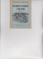 BIBLIOTECA CASALINGA SONZOGNO .  1929 -  100 MANIERE DI PREPARARE I  PIATTI  FREDDI - House & Kitchen