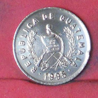 GUATEMALA 1 CENTAVO 1995 -    KM# 275,5 - (Nº41658) - Guatemala