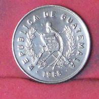 GUATEMALA 1 CENTAVO 1988 -    KM# 275,3 - (Nº41659) - Guatemala