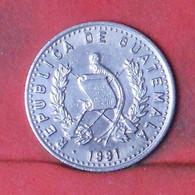 GUATEMALA 10 CENTAVOS 1991 -    KM# 277,5 - (Nº41668) - Guatemala