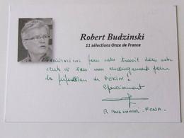 Robert BUDZINSKI - Dédicace - Hand Signed - Autographe Authentique - Soccer