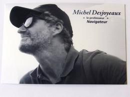 Michel DESJOYEAUX - Dédicace - Autographe Authentique - Signé - Sailing