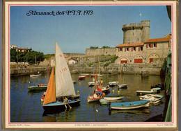 CALENDRIER GF 1973 - Port De SOCOA, St Jean De Luz 64 Pyrénées A, Imprimeur Oller - Big : 1971-80