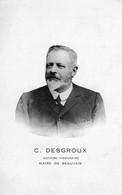 C. Desgroux Notaire Honoraire Maire De BEAUVAIS - Beauvais