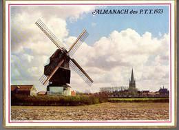 CALENDRIER GF 1973 - Moulin à Vent De Hondschoote 59 Nord, Chaine Du Mont-Blanc, Imprimeur Oller (calendrier Double) - Big : 1971-80