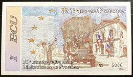 Billet 1Ecu 1994 De Trans-en-Provence Pour Le 50ème Anniversaire De La Libération De La Provence -N°5080 - Andere