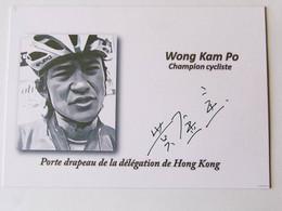 Wong Kam PO - Signé De - Dédicace - Hand Signed - Autographe Authentique - Cycling