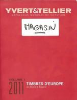 Catalogue Yvert & Tellier 2011 : Europe - Volume 1 - Albanie à Bulgarie - Frankreich