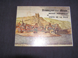 BOUVIGNES Notice Historique Et Visite De La Ville Régionalisme Dinant Château Meuse Crèvecoeur Histoire Eglise - Bélgica