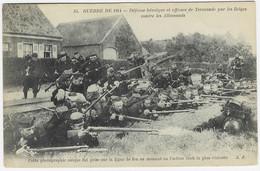 14-18 : TERMONDE : Défense Héroïque Et Efficace Des Belges Contre Les Allemands - War 1914-18