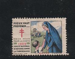 "VIGNETTE "" CONTRE LA TUBERCULOSE "" 1935 - Antituberculeux"