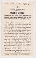 Doodsprentje Theofiel Dhondt. °Nazareth, +St. Denijs-Westrem. Echtgen. Ballegeer. - Overlijden