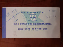 "Billet Croisière Italien ""Sicula Oceanica-Siosa Line"" Navire M/N CARIBIA Circuit ""Le 7 Perle Del Mediterraneo"" - Boats"