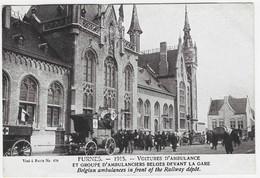 14-18 FURNES : Voitures D'ambulance Et Groupes D'ambulanciers Belges Devant La Gare - 1915 - War 1914-18
