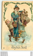 N°11732 - Carte Fantaisie Gaufrée - Joyeux Noël - Père Noël Bleu Avec Des Enfants - Autres