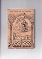 Vertelsels Van Een Papegaai - Zes Verhalen Uit Tûti-Nameh - 1959 - Literature