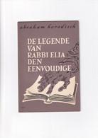 Abraham Horodisch - De Legende Van Rabbi Elia Den Eenvoudige - 1960 - Literature