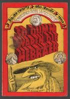 Schniebels Comic-Verlag 1973 So Dumm Waren Die Hebräer (Friedrich Karl Waechter) - Unclassified