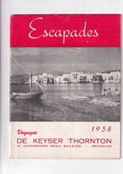 Folder / Brochure - Escapades - Voyages De Keyser Thornton - 1958 - Tourism