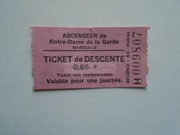 ZA364.23   France Marseille Ticket De Transport  ASCENSEUR De Notre Dame De La Garde - Ticket De  DESCENTE 0,85 Fr - Other
