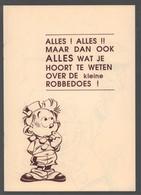 Dupuis 1989 De Kleine Robbe Alles! Alles!! Maar Dan Ook Alles Wat Je Hoort Te Weten Over De Kleine Robbedoes! - Robbedoes En Kwabbernoot