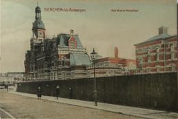 Berchem Bij Antwerpen // Het Nieuw Hospitaal (kleur) 19?? - Antwerpen