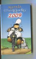 BRETAGNE - Agenda Mam'goudig 2009 Solex Neuf Solex Velosolex - Illustration Jean-Paul DAVID - Edit° JOS - Unclassified