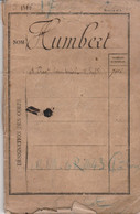 Classe 1866 LIVRET MILITAIRE Pour Laurent HUMBERT - Blessé Au Bras Droit Au Combat De MONTMESLY Sept. 1870 - Documentos Históricos