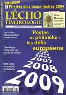 L ECHO DE LA TIMBROLOGIE - HARRY POTTER, LES COQS, JEUX OLYMPIQUES DE 1924, PIERRE ALBUISSON, PHILATELIE AU MAGRHEB.... - Francesi (dal 1941))