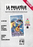 LA PHILATELIE FRANCAISE - LA GUYANE, DEBUT DE LA PHILATELIE AU SENEGAL, CONTROLE POSTALE EN ALSACE LORRAINE 1939 1945... - Francesi (dal 1941))