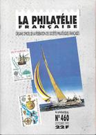 LA PHILATELIE FRANCAISE - L AEROPOSTALE, LE MARION DUFRESNE, MUSEE DE LA POSTE D AMBOISE, DU NOUVEAU A L EST, LA FORET.. - Francesi (dal 1941))