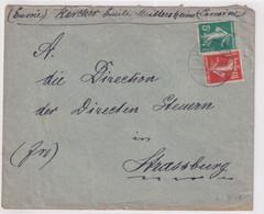 MOSELLE - 1919 - CACHET ALLEMAND Sur SEMEUSE - ENVELOPPE De MITTERSHEIM (SAARBURG) => STRASBOURG - Alsazia Lorena